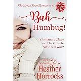 Bah, Humbug! (Christmas Street Sweet Romance #1)