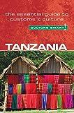 Tanzania - Culture Smart!: the essential guide to customs…