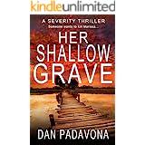 Her Shallow Grave: A Gripping Psychological Killer Thriller