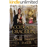 Accidental Dragoon: Book 3 in a LitRPG Swashbuckler Trilogy (Accidental Champion)
