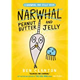 Peanut Butter and Jelly (A Narwhal and Jelly Book, #3): Peanut Butter and Jelly Graphic Novel