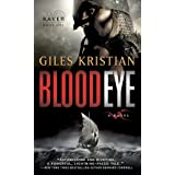 Blood Eye: A Novel (Raven: Book 1): 01