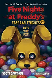 Into the Pit (Five Nights at Freddy's: Fazbear Frights #1) (Five Nights at Freddy's)