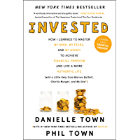 Invested: How I Learned to Master My Mind, My Fears, and My…