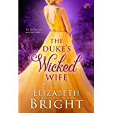 The Duke's Wicked Wife (Wicked Secrets Book 4)