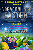 A Dragonling's Easter: with a bonus novella! (Dragonlings of Valider Book 1) (English Edition)