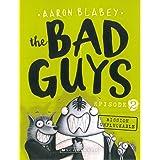 Bad Guys: Episode 2