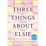Three Things About Elsie: Longlisted for the Women's Prize for Fiction