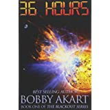 36 Hours: A Post-Apocalyptic EMP Survival Fiction Series: 1