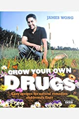 Grow Your Own Drugs Hardcover
