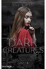 Das Bündnis (Dark Creatures 2) (German Edition) Kindle Edition