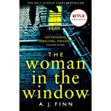 The Woman In The Window: The Number One Sunday Times bestselling debut crime thriller now a major film on Netflix!