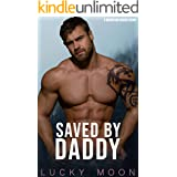 Saved By Daddy: An Age Play, DDlg, ABDL, Instalove, Romance (Mountain Daddies Book 3)