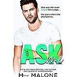 Ask Me (Beg Me Book 2)