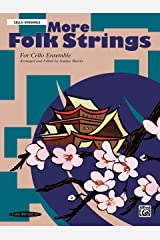 More Folk Strings for Ensemble: For Cellos Kindle Edition