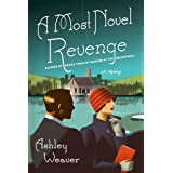 Most Novel Revenge: An Amory Ames Mystery