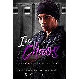 In Chaos: A Dark High School Bully Romance (A Black Falls High Novel Book 4)