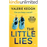 The Little Lies: a jaw-dropping psychological suspense thriller