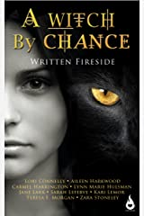 A Witch by Chance: A Written Fireside Short Story Kindle Edition