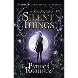 The Slow Regard of Silent Things: A Kingkiller Chronicle Novella (Kingkiller Chonicles)