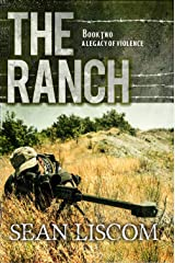 The Ranch: A Legacy of Violence (The Legacy Series Book 2) Kindle Edition