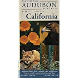 National Audubon Society Field Guide to California: Regional Guide: Birds, Animals, Trees, Wildflowers, Insects, Weather, Nat
