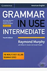 Grammar in Use Intermediate Student's Book with Answers: Self-study Reference and Practice for Students of American English ペーパーバック