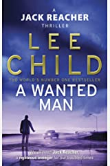A Wanted Man (Jack Reacher, Book 17) Kindle Edition