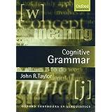 Cognitive Grammar (Oxford Textbooks in Linguistics)