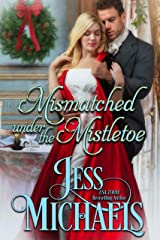 Mismatched Under the Mistletoe Kindle Edition