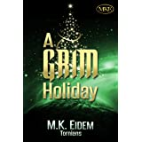 A Grim Holiday (Tornians Book 2)