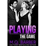 Playing the Game : Neighborly Affection Book 1