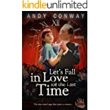 Let's Fall in Love for the Last Time: The time travel saga that spans a century (Touchstone Book 5)