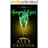 Hungry Eyes (The Consumed Series Book 3)