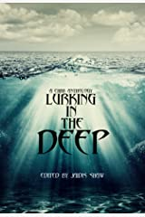 Lurking in the Deep (The Lurking Series Book 1) Kindle Edition