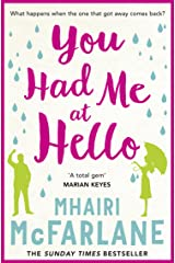You Had Me At Hello: The laugh-out-loud rom com from the Sunday Times bestseller Kindle Edition