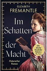 Im Schatten der Macht: Historischer Roman (German Edition) Kindle Edition