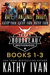 Texas Boudreau Brotherhood Books 1 - 3 Kindle Edition