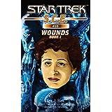 Star Trek: Wounds, Book 1 (Star Trek: Starfleet Corps of Engineers 55)