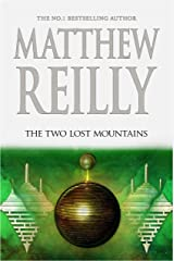 The Two Lost Mountains: A Jack West Jr Novel 6 Kindle Edition
