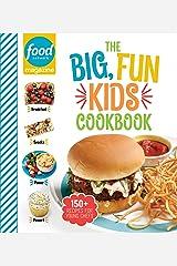 Food Network Magazine The Big, Fun Kids Cookbook: 150+ Recipes for Young Chefs (Food Network Magazine's Kids Cookbooks Book 1) Kindle Edition