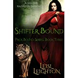 Shifter Bound (Pack Bound Book 3)