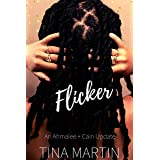 Flicker: An Ahmalee and Cain Update