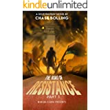 The Road of Resistance Part 1 : A Post Apocalyptic Epic Fantasy (The Vanguard)
