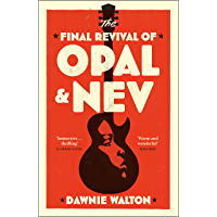 The Final Revival of Opal & Nev: 'one of the books of the ye…