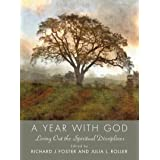 Year with God: Living Out the Spiritual Disciplines