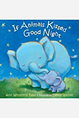 If Animals Kissed Goodnight Board book