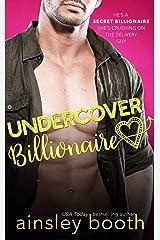 Undercover Billionaire (Billionaire Secrets Book 1) Kindle Edition