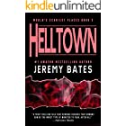 Helltown: A gripping and scary thriller by the new king of horror (World's Scariest Places Book 3)