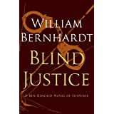 Blind Justice: A Novel of Suspense (Ben Kincaid series Book 2)
